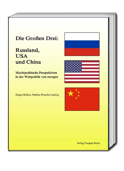 Cover-Bild Die Großen Drei: Russland, USA und China