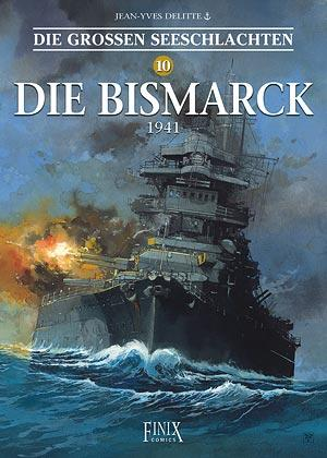 Cover-Bild Die Großen Seeschlachten / Die Bismarck 1941