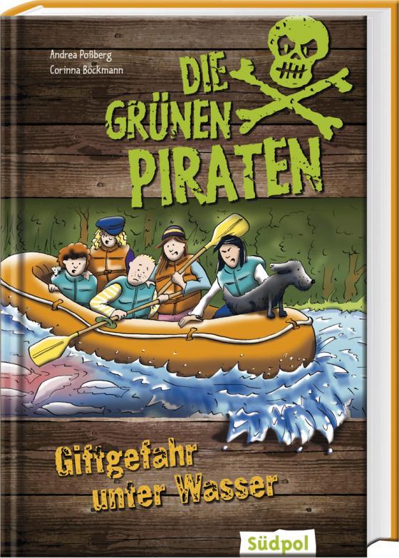 Cover-Bild Die Grünen Piraten - Giftgefahr unter Wasser