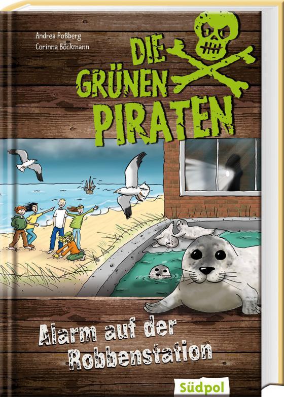 Cover-Bild Die Grünen Piraten – Alarm auf der Robbenstation