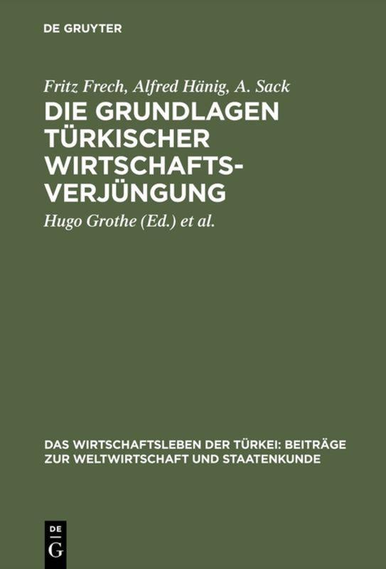Cover-Bild Die Grundlagen türkischer Wirtschaftsverjüngung