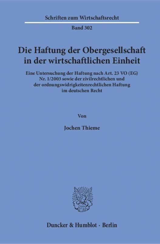 Cover-Bild Die Haftung der Obergesellschaft in der wirtschaftlichen Einheit.