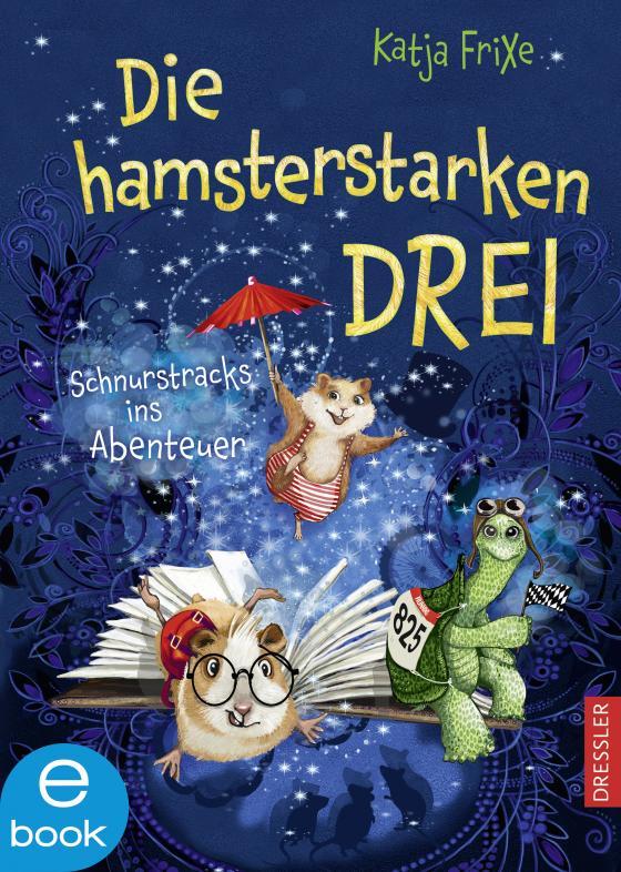 Cover-Bild Die hamsterstarken Drei 1