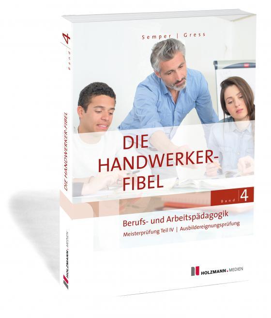 Cover-Bild Die Handwerker-Fibel, Band 4