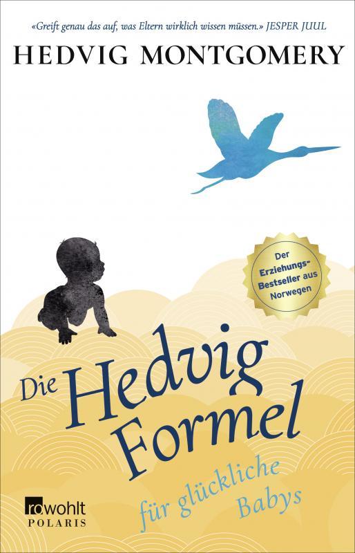 Cover-Bild Die Hedvig-Formel für glückliche Babys