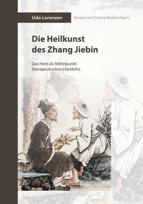 Cover-Bild Die Heilkunst des Zhang Jiebin
