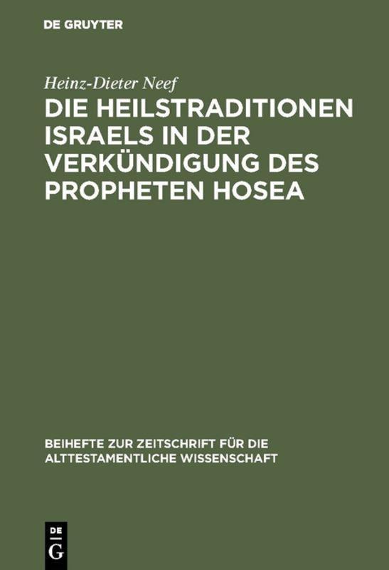 Cover-Bild Die Heilstraditionen Israels in der Verkündigung des Propheten Hosea