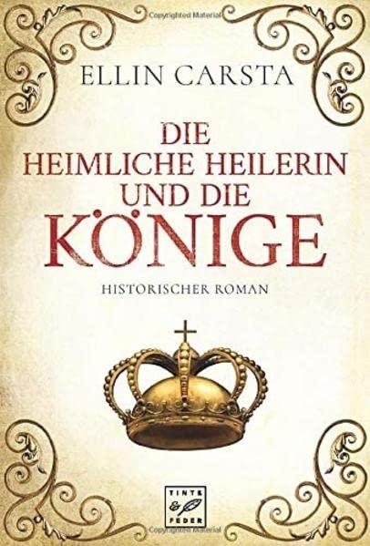 Cover-Bild Die heimliche Heilerin und die Könige