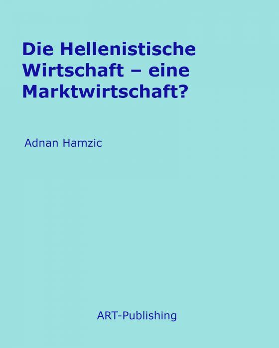 Cover-Bild Die Hellenistische Wirtschaft