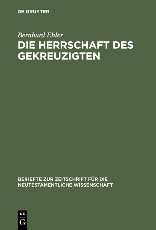 Cover-Bild Die Herrschaft des Gekreuzigten