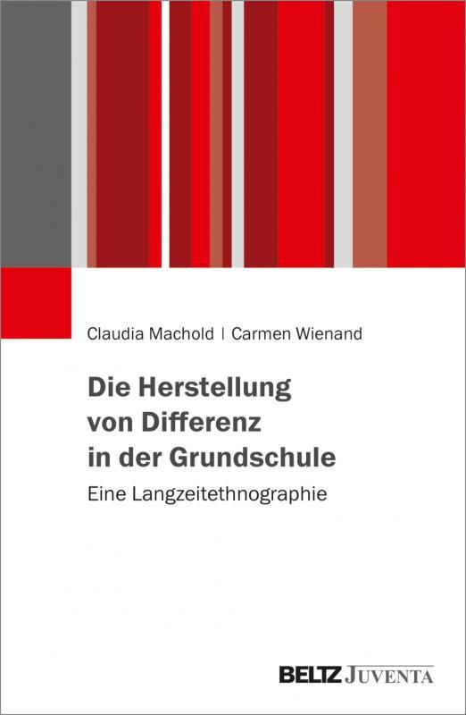 Cover-Bild Die Herstellung von Differenz in der Grundschule