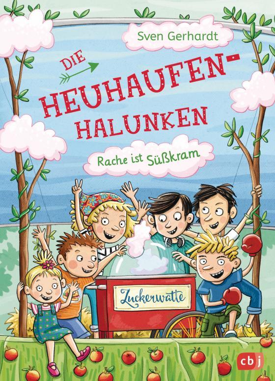 Cover-Bild Die Heuhaufen-Halunken - Rache ist Süßkram