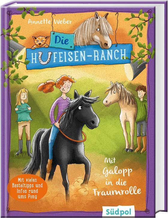 Cover-Bild Die Hufeisen-Ranch - Mit Galopp in die Traumrolle