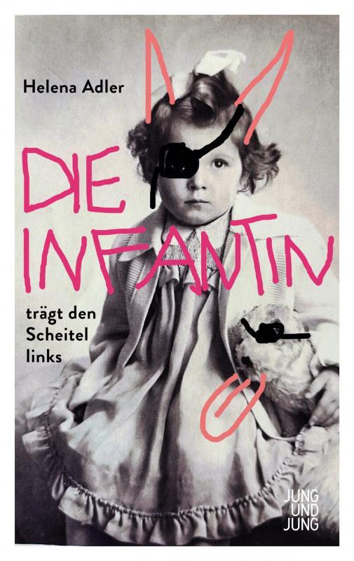 Cover-Bild Die Infantin trägt den Scheitel links