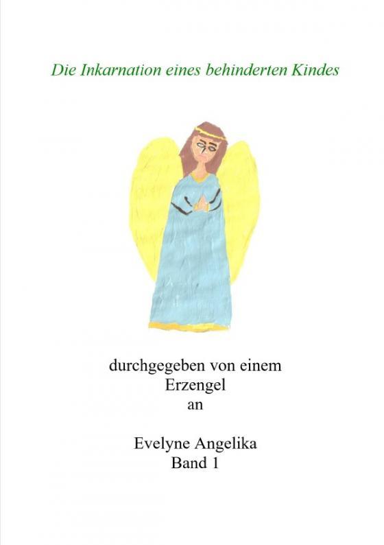 Cover-Bild Die Inkarnation eines behinderten Kindes