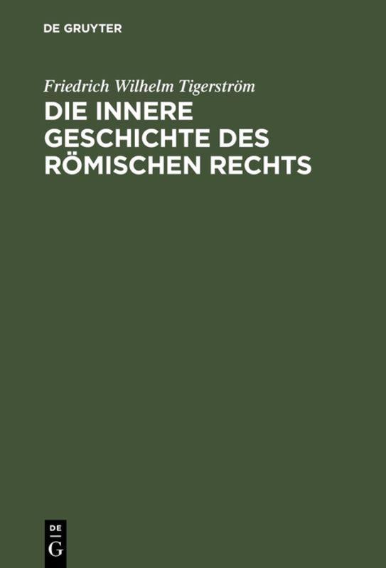 Cover-Bild Die innere Geschichte des Römischen Rechts
