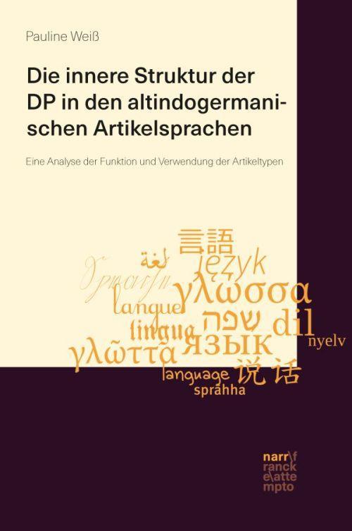 Cover-Bild Die innere Struktur der DP in den altindogermanischen Artikelsprachen