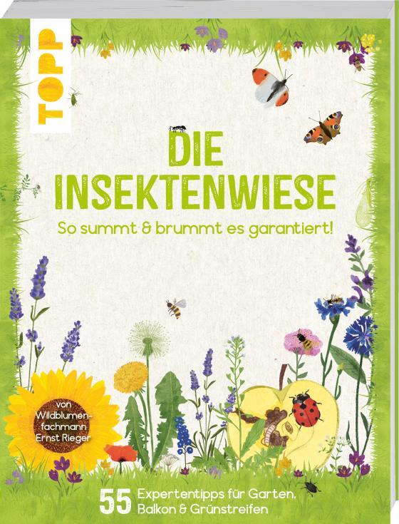 Cover-Bild Die Insektenwiese: So summt & brummt es garantiert!