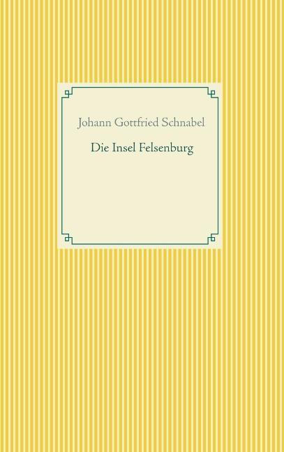 Cover-Bild Die Insel Felsenburg