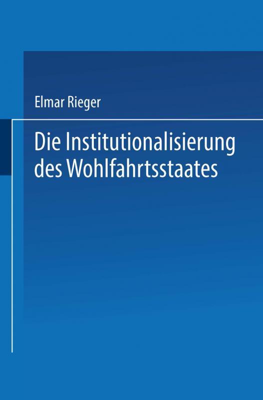Cover-Bild Die Institutionalisierung des Wohlfahrtsstaates
