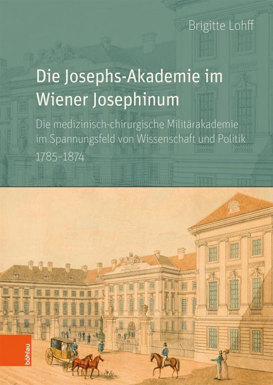 Cover-Bild Die Josephs-Akademie im Wiener Josephinum