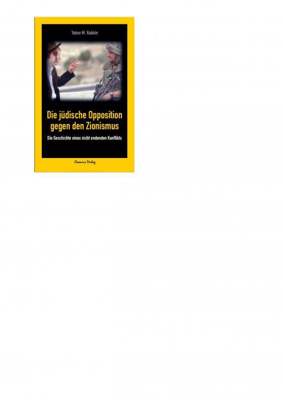 Cover-Bild Die jüdische Opposition gegen den Zionismus