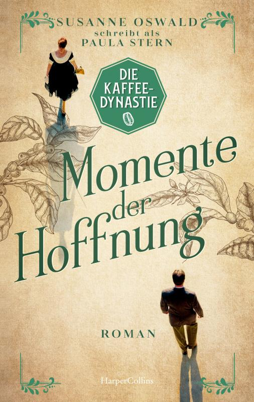 Cover-Bild Die Kaffeedynastie - Momente der Hoffnung