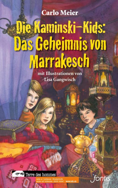 Cover-Bild Die Kaminski-Kids: Das Geheimnis von Marrakesch