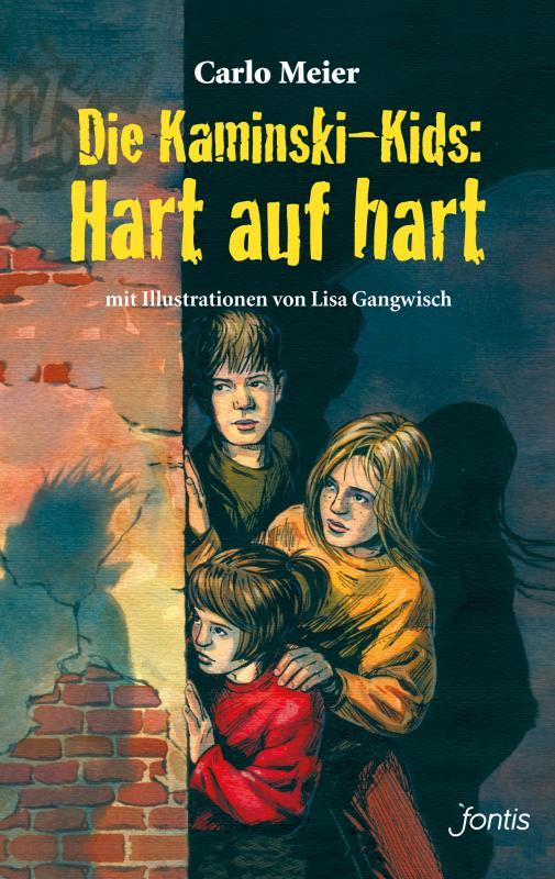 Cover-Bild Die Kaminski-Kids: Hart auf hart