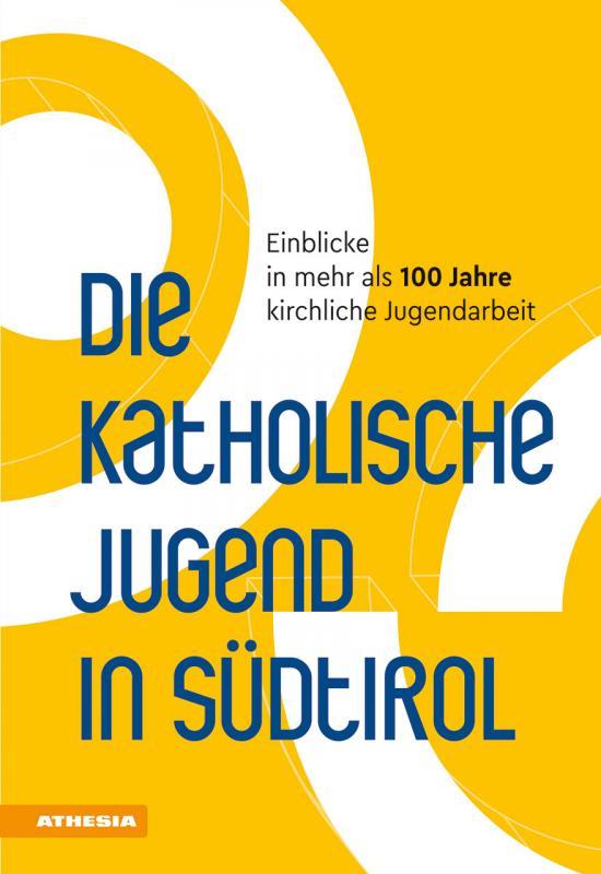 Cover-Bild Die Katholische Jugend in Südtirol