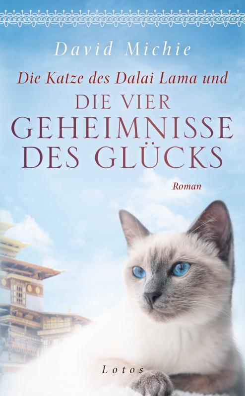 Cover-Bild Die Katze des Dalai Lama und die vier Geheimnisse des Glücks