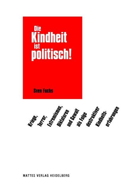 Cover-Bild Die Kindheit ist politisch!