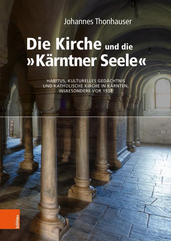 "Cover-Bild Die Kirche und die ""Kärntner Seele"""