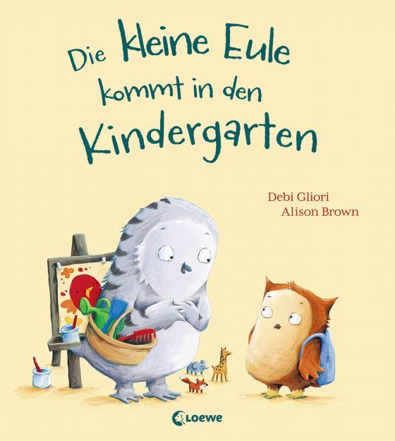 Cover-Bild Die kleine Eule kommt in den Kindergarten