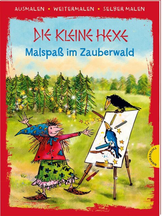 Cover-Bild Die kleine Hexe. Malspaß im Zauberwald (Ausmalen, weitermalen, selber malen)
