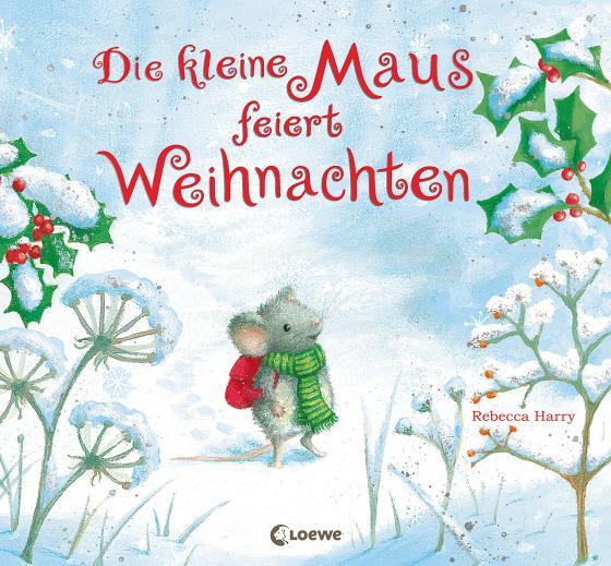 Cover-Bild Die kleine Maus feiert Weihnachten