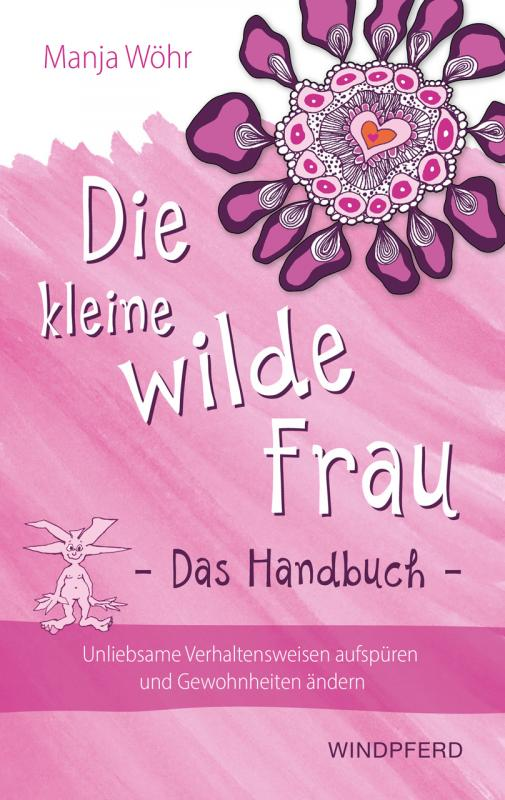 Cover-Bild Die kleine wilde Frau – Das Handbuch