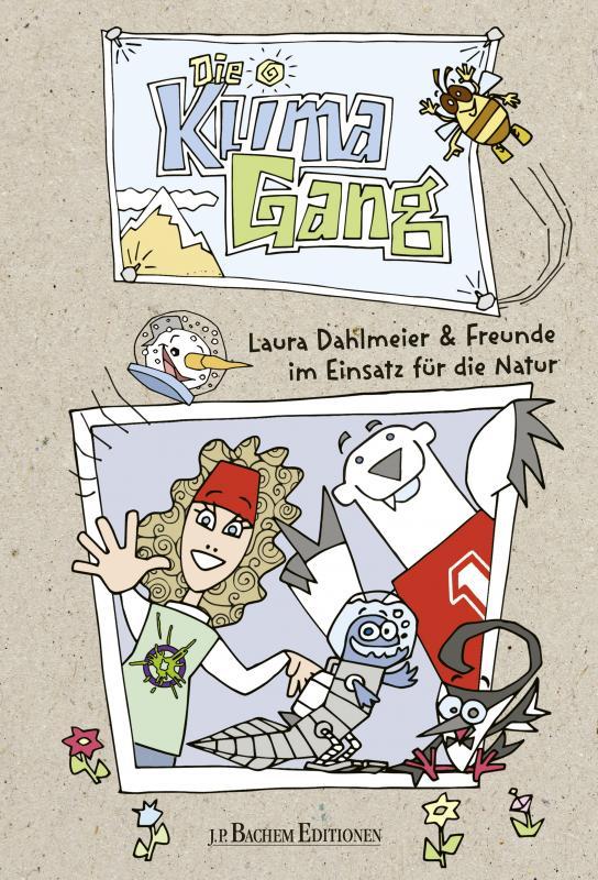 Cover-Bild Die Klimagang - Laura Dahlmeier und ihre Freunde im Einsatz für die Natur