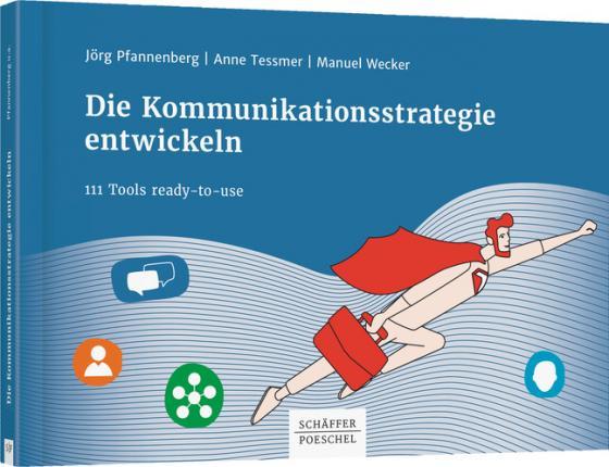 Cover-Bild Die Kommunikationsstrategie entwickeln