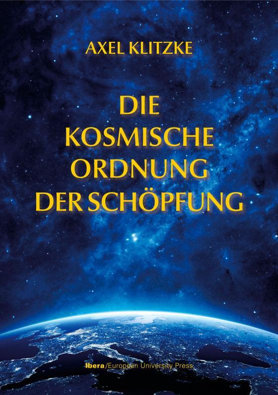 Cover-Bild Die kosmische Ordnung der Schöpfung