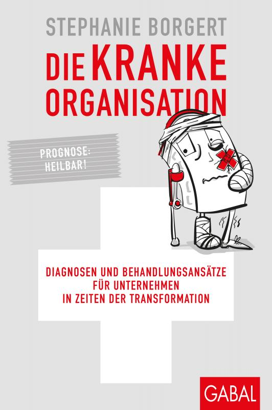 Cover-Bild Die kranke Organisation