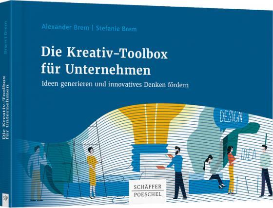 Cover-Bild Die Kreativ-Toolbox für Unternehmen
