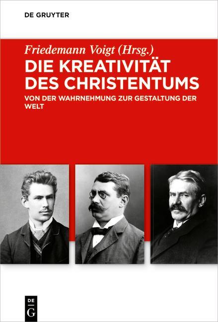 Cover-Bild Die Kreativität des Christentums