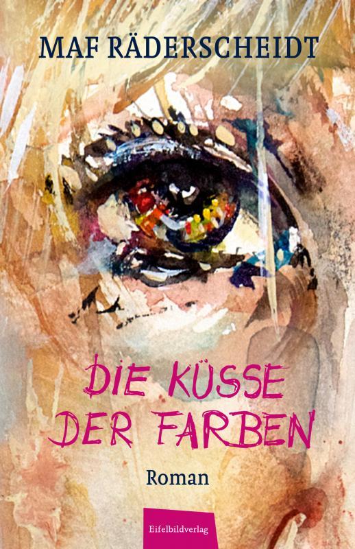 Cover-Bild Die Küsse der Farben