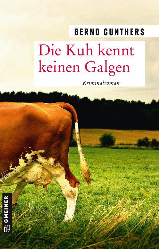 Cover-Bild Die Kuh kennt keinen Galgen