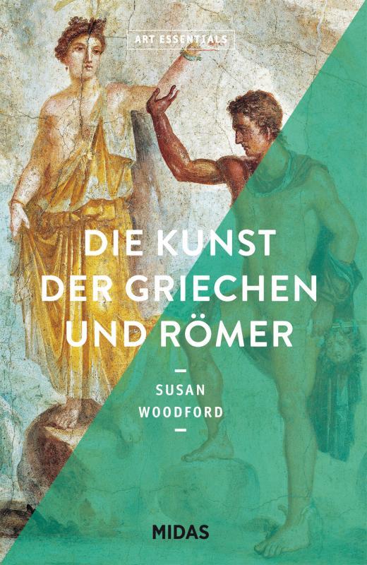 Cover-Bild Die Kunst der Griechen und Römer (ART ESSENTIALS)