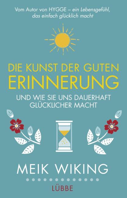 Cover-Bild Die Kunst der guten Erinnerung