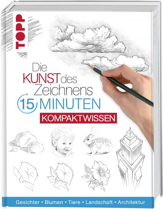 Cover-Bild Die Kunst des Zeichnens 15 Minuten - Kompaktwissen