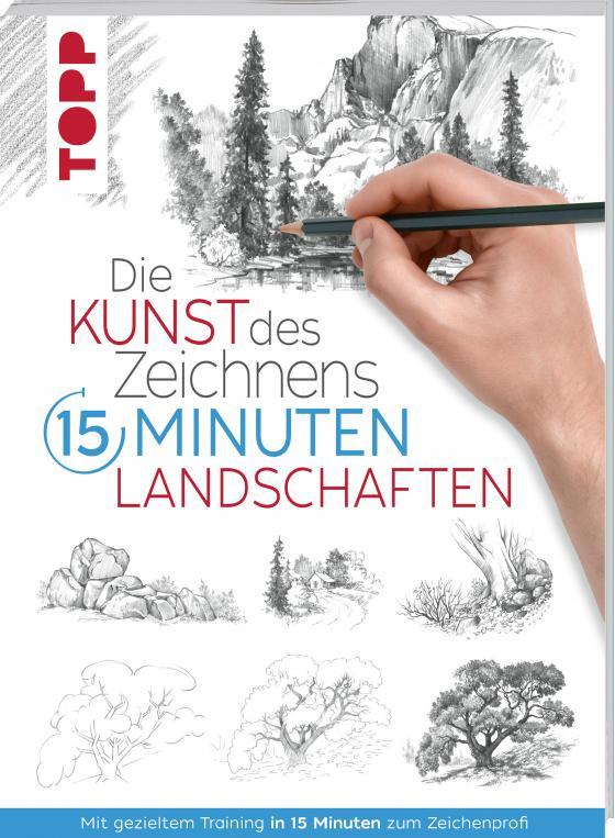 Cover-Bild Die Kunst des Zeichnens 15 Minuten - Landschaften