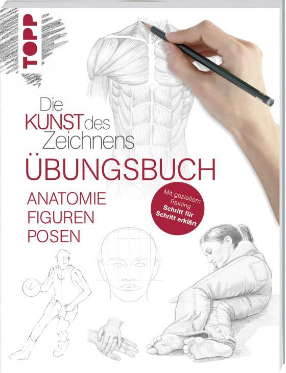Cover-Bild Die Kunst des Zeichnens - Anatomie Figuren Posen Übungsbuch